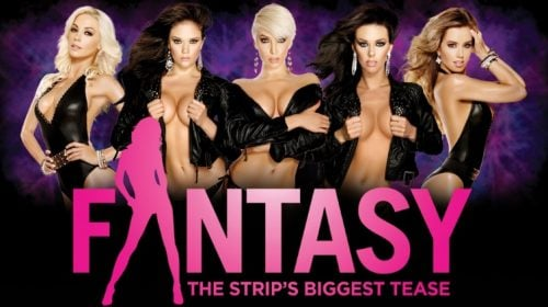 Fantasy: The Strip's Biggest Tease
