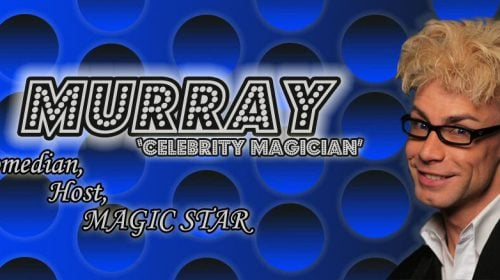 Murray Celebrity Magician, Comedian, Host, Illusionist