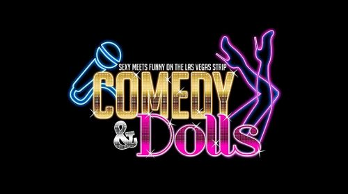 Comedy and Dolls – Las Vegas