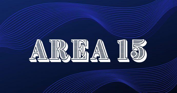 AREA15 | Immersive Entertainment in Las Vegas